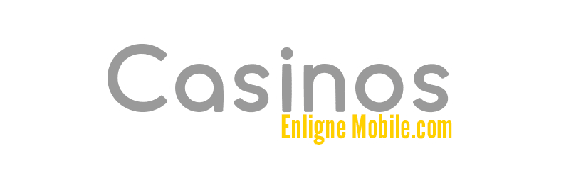 Casinos Enligne Mobile